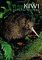 Kiwi: a Natural History (Family Guide to New Zealand Wildlife)