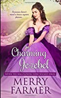 The Charming Jezebel (When the Wallflowers were Wicked)