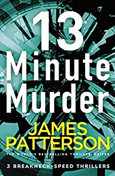 13-Minute Murder by [Patterson, James]