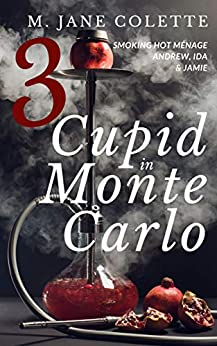 Cupid in Monte Carlo 3 by [Colette, M. Jane]