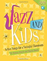 Jazz and Kids: Active Songs for a Swingin' Classroom