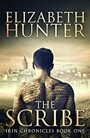 The Scribe: A Supernatural Romantic Fantasy (Irin Chronicles Book 1)