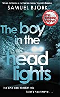 The Boy in the Headlights: From the author of the Richard & Judy bestseller I'm Travelling Alone (Munch and Krueger)