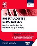 ラコステ Robert Lacoste's The Darker Side: Practical Applications for Electronic Design Concepts from Circuit Cellar