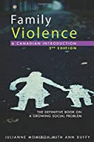 Family Violence: A Canadian Introduction