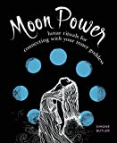 Moon Power:Lunar Rituals for Connecting with Your Inner Goddess (English Edition) 画像