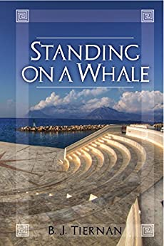 Standing On A Whale by [Tiernan, B.]