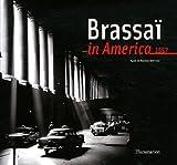 Brassai in America 画像