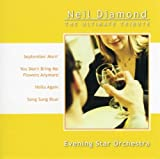 Neil Diamond: Ultimate Tribute by Evening Star Orchestra (2002-06-04)