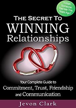 The Secret to Winning Relationships by [Clark, Jevon]
