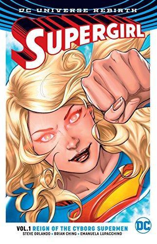 『Supergirl Vol. 1: Reign of the Cyborg Supermen (Rebirth) (Supergirl: DC Universe Rebirth)』のトップ画像