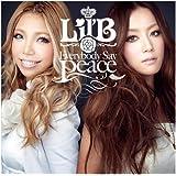 Everybody Say Peace(初回生産限定盤)(DVD付)