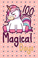 100 Days Of School Magical Days Unicorn gift idea Notebook