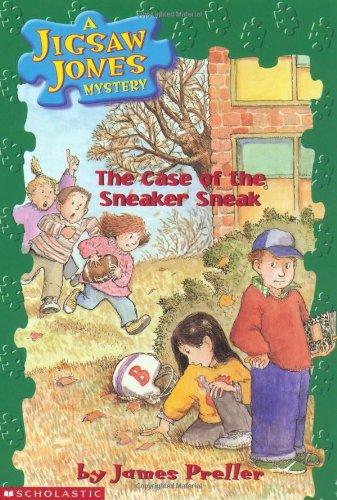 The Case of the Sneaker Sneak (Jigsaw Jones Mystery)の詳細を見る