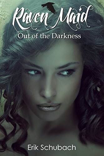 Download Raven Maid: Out of the Darkness (New Sentinels Book 2) (English Edition) B072KY6YMS