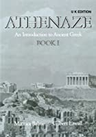 Athenaze: An Introduction to Ancient Greek Book 1 2e - UK Edition