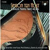 Simeon Ten Holt: Complete Multiple Piano Works [Box Set] by Irene Russo, Fred Oldenburg, Jeroen van Veen, Sandra van Veen [Music CD]