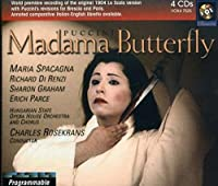Madama Butterfly 3 Versions: La Scala 1904, Brescia, 1904, Paris 1905
