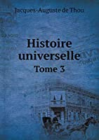 Histoire Universelle Tome 3