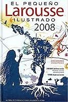 El Pequeno Larousse Ilustrado 2008