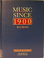 Music Since 1900