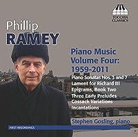 フィリップ・ラミー:ピアノ作品集 第4集(1959-2011) - Philip Ramey Piano Music, Vol. 4
