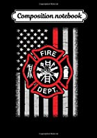 Composition Notebook: Firefighter USA flag america Journal 7 x 10, 120 Page Blank Lined Paperback Journal/Notebook