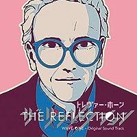 The Reflection: Wave One (original Soundtrack) [Analog]