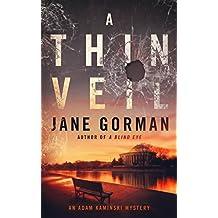 A Thin Veil: Book 2 in the Adam Kaminski Mystery Series