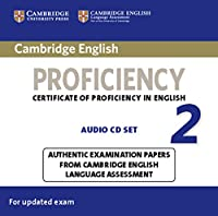 Cambridge English Proficiency 2 for updated exam. 2 Audio CDs