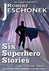 Six Superhero Stories (English Edition)