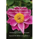 The Power of Self-Realization: Balance, Harmony and Manifestation (Exposure for Better Living Book 1) (English Edition)