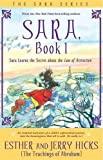 Sara : Book 1: Sara Learns the Secret About the Law of Attraction (The Sara Series)