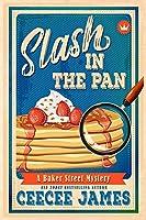 Slash in the Pan (Baker Street Cozy Mysteries)