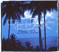 Relax: Edition Three by Blank & Jones