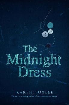 The Midnight Dress by [Foxlee, Karen]