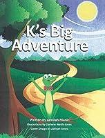 K's Big Adventure