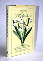 The Botanists: A History of the Botanical Society of the British Isles Through a Hundred and Fifty Years