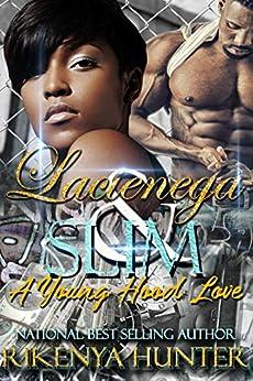 Lacienega & Slim: A Young Hood Love by [Hunter, Rikenya]