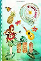 Travel Diary: Hawaii Activity Book - Girls Guided Journey Log Book - Record Tracker For Writing, Sketching, Gratitude Prompt - Vacation Activities Memories Keepsake Journal, Hawaiian Traveling Notebook