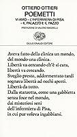 Poemetti: vi amo - L'infermiera di Pisa- Il palazzo e il pazzo
