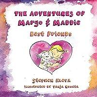 The Adventures of Margo & Maddie: Best Friends