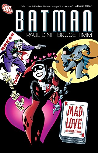 Download Batman: Mad Love and Other Stories 1401231152