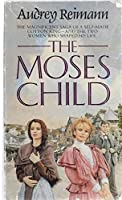 The Moses Child