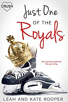 Just One of the Royals by [Rooper, Leah, Rooper, Kate]