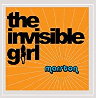 The Invisible Girl by Marston