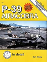 P-39 Airacobra: In Detail (D & S)