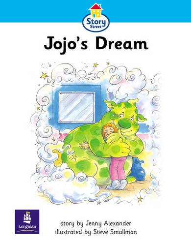 Story Street: Step 2 Jojo's Dream (Literacy Land)の詳細を見る