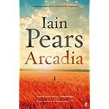 Arcadia [Paperback] [Jan 01, 2010] Pears, Iain