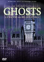 Ghosts of England & Belgrave Hall [DVD]